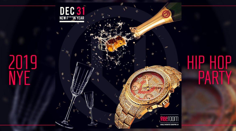 Vibe ROOM New Year's Eve 2019 Capodanno Hip Hop a Milano!